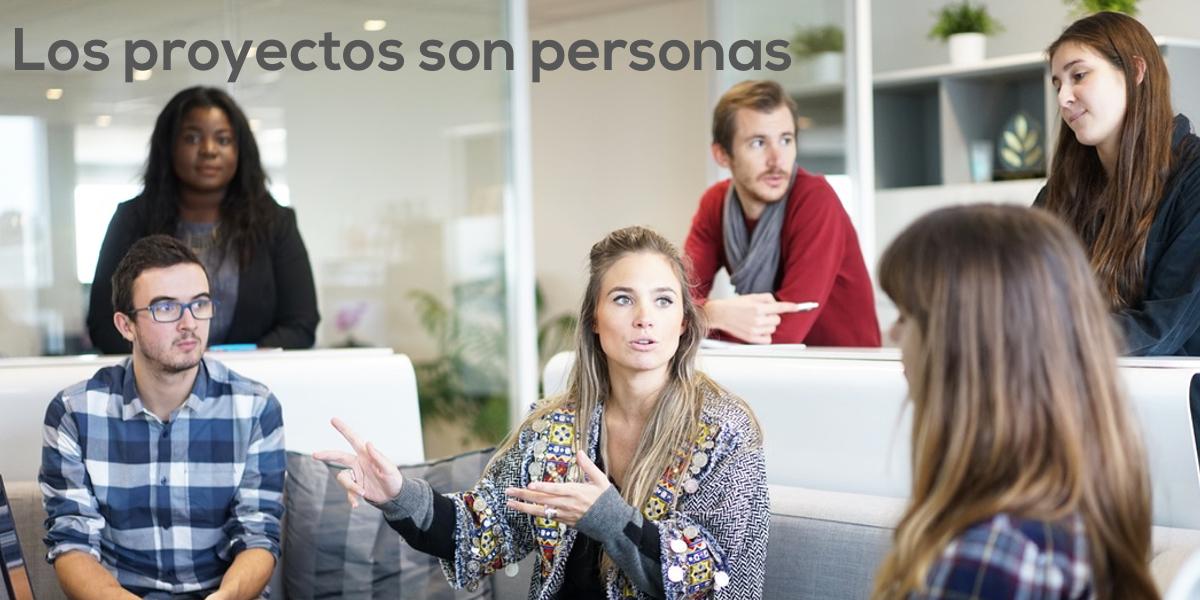 Los proyectos son las personas